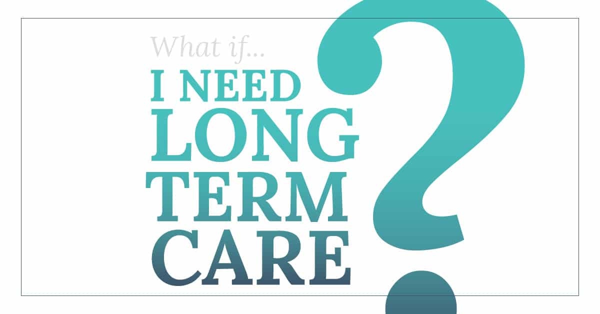 What if I need long-term care graphic