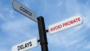 avoid probate and delays graphic